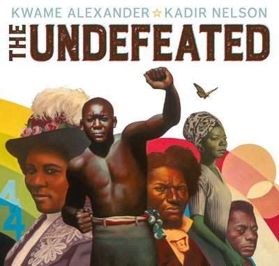 """Kwame Alexander """"The Undefeated"""""""
